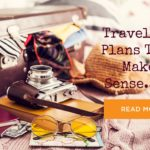 Getting Ahead of the Rush: 2017 Travel Plans